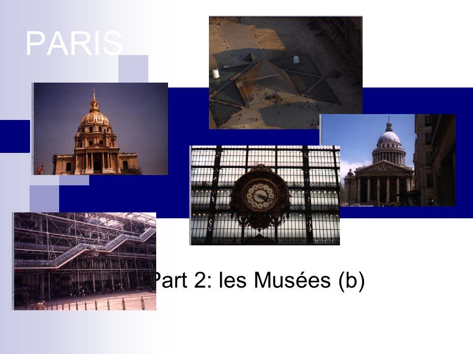 PARIS Part 2: les Musées (b)