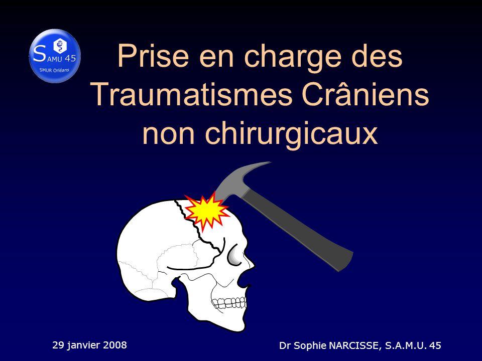 Prise en charge des Traumatismes Crâniens non chirurgicaux