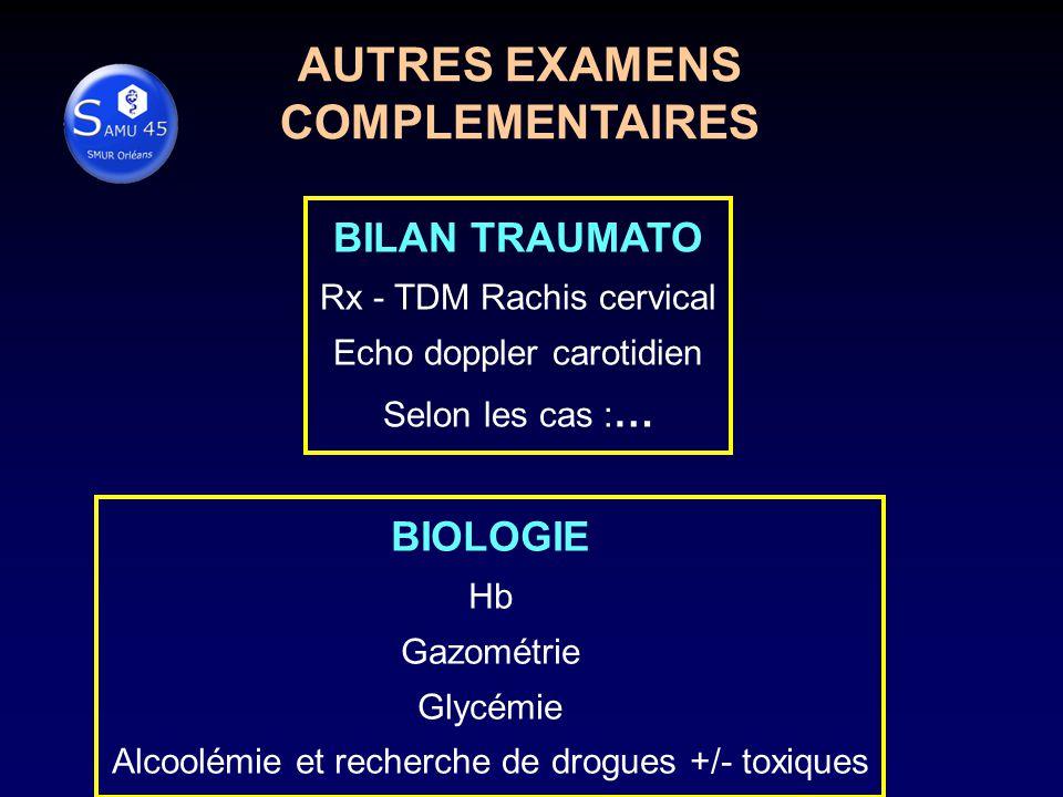 AUTRES EXAMENS COMPLEMENTAIRES