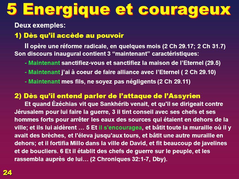 5 Energique et courageux