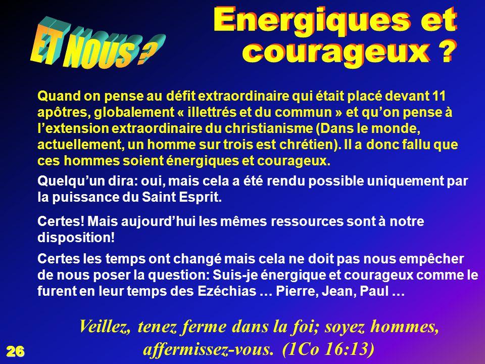 Energiques et courageux