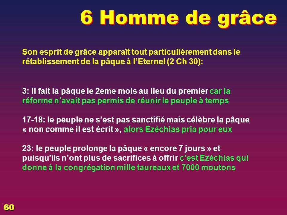 EZECHIAS: D - L HOMME 6 Homme de grâce. 02/04/2017.