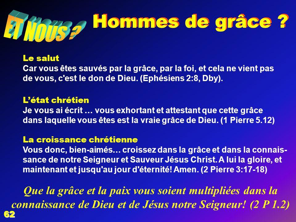 EZECHIAS: D - L HOMME 02/04/2017. Hommes de grâce ET NOUS Le salut.