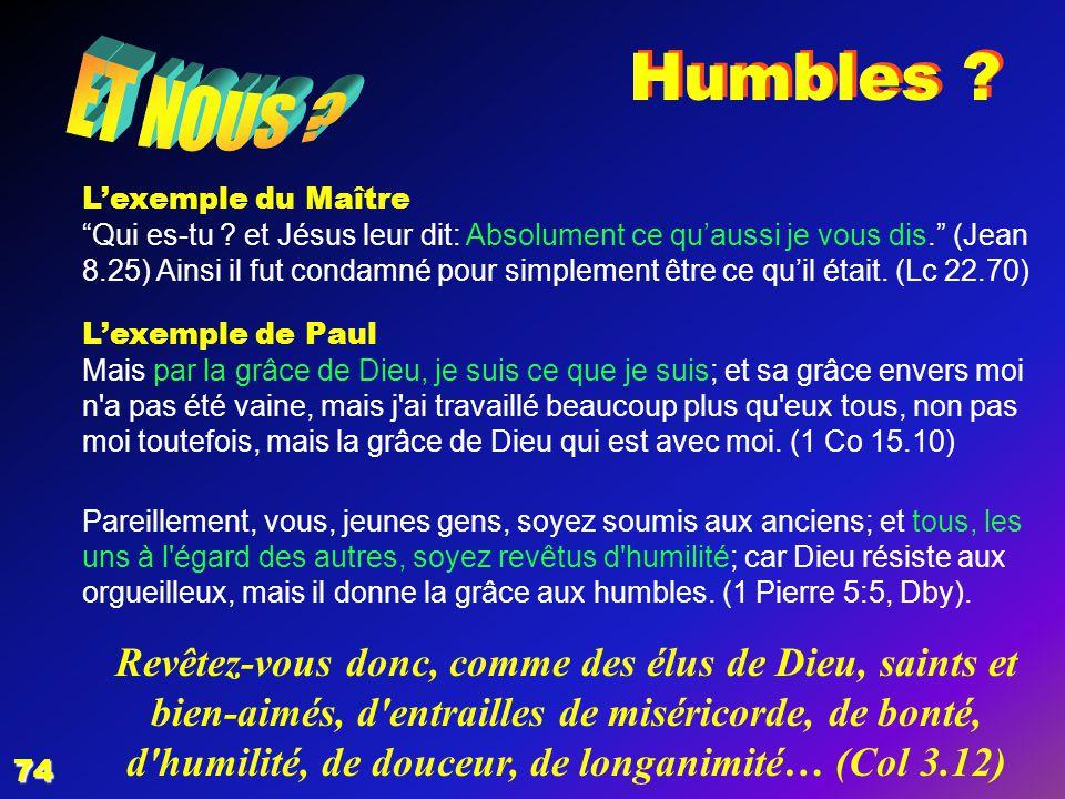EZECHIAS: D - L HOMME 02/04/2017. Humbles ET NOUS L'exemple du Maître.