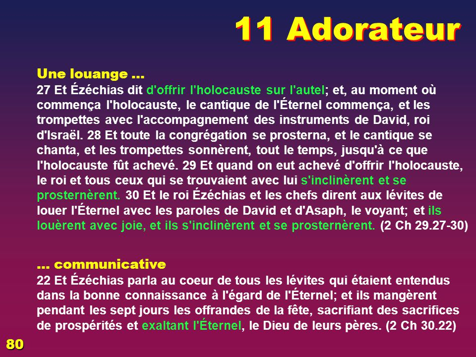 11 Adorateur Une louange … … communicative 80