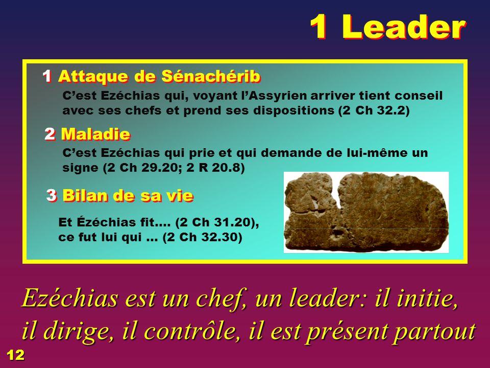 1 Leader EZECHIAS: D - L HOMME. 02/04/2017. 1 Attaque de Sénachérib.