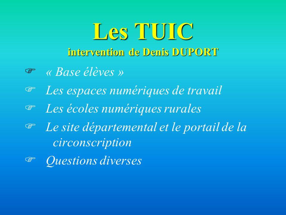 Les TUIC intervention de Denis DUPORT