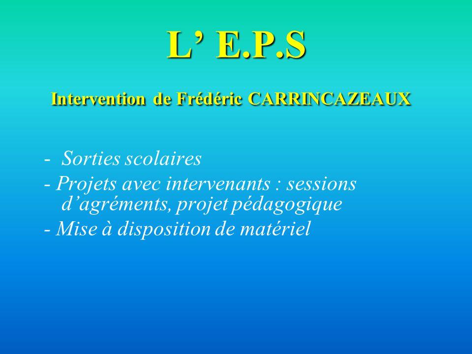 L' E.P.S Intervention de Frédéric CARRINCAZEAUX