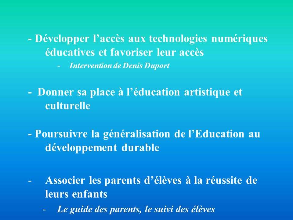 - Donner sa place à l'éducation artistique et culturelle