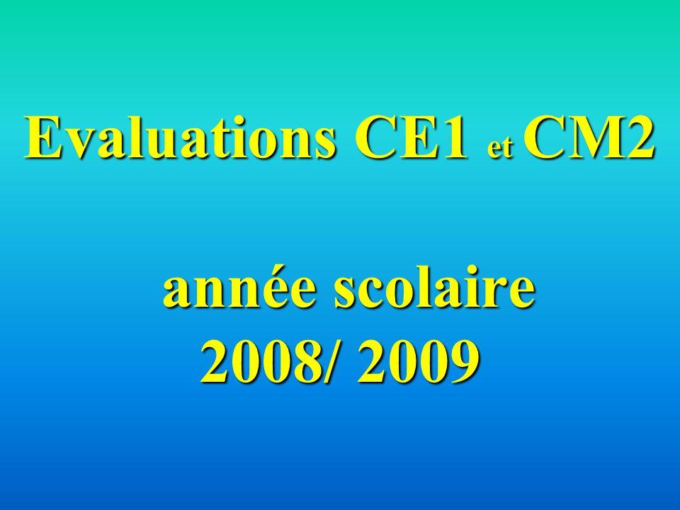 Evaluations CE1 et CM2 année scolaire 2008/ 2009