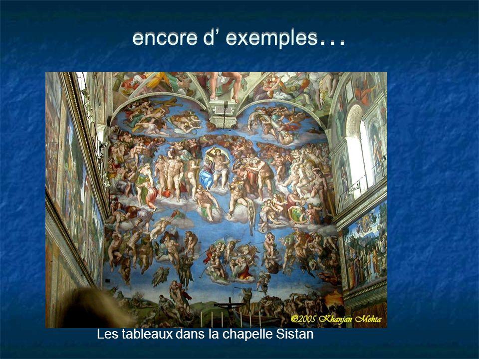 encore d' exemples… Les tableaux dans la chapelle Sistan