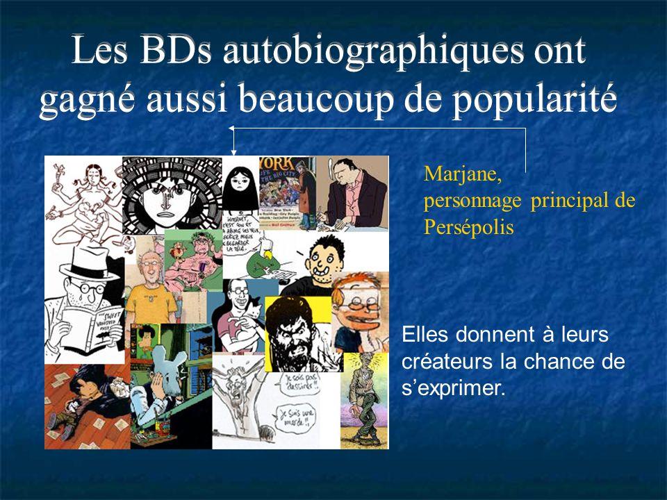 Les BDs autobiographiques ont gagné aussi beaucoup de popularité