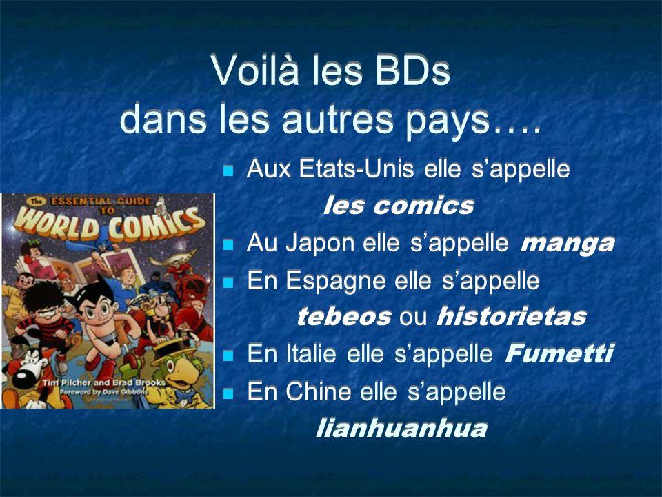 Voilà les BDs dans les autres pays….