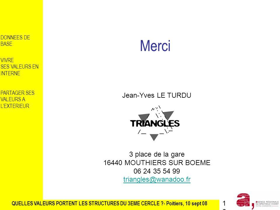Merci Jean-Yves LE TURDU 3 place de la gare 16440 MOUTHIERS SUR BOEME