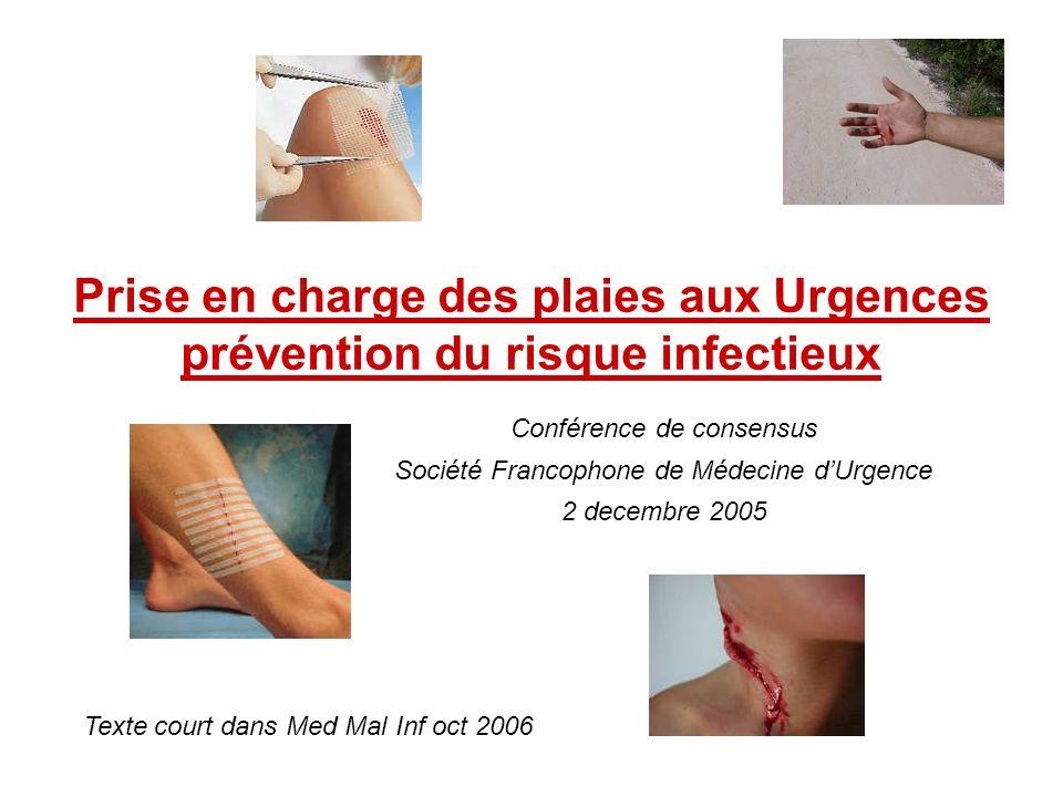 Prise en charge des plaies aux Urgences prévention du risque infectieux