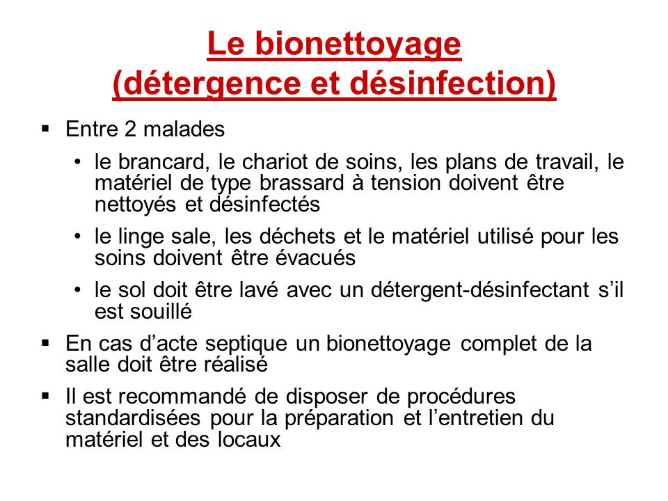 Le bionettoyage (détergence et désinfection)