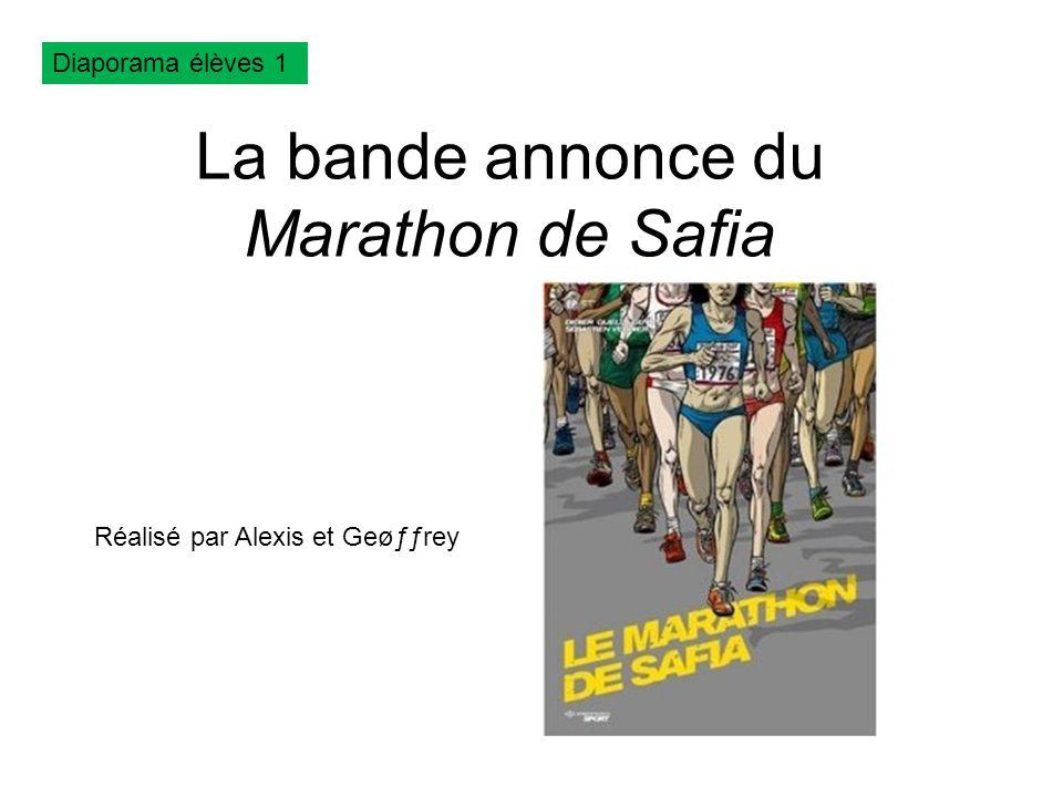 La bande annonce du Marathon de Safia
