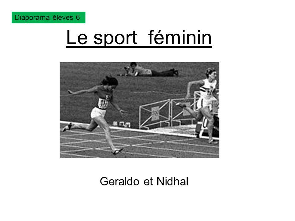 Le sport féminin Geraldo et Nidhal Diaporama élèves 6