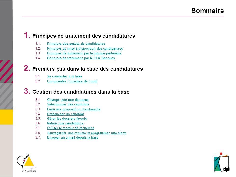 Sommaire Principes de traitement des candidatures