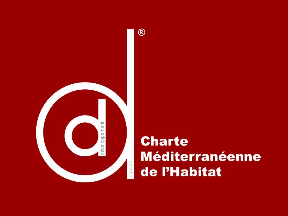 ® développement Charte Méditerranéenne de l'Habitat durable