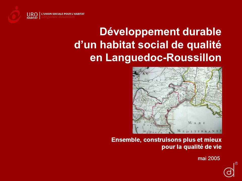 Développement durable d'un habitat social de qualité en Languedoc-Roussillon