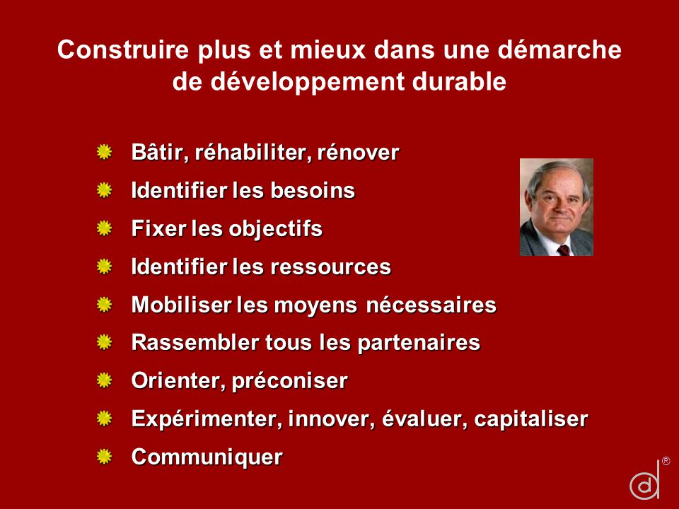 Construire plus et mieux dans une démarche de développement durable