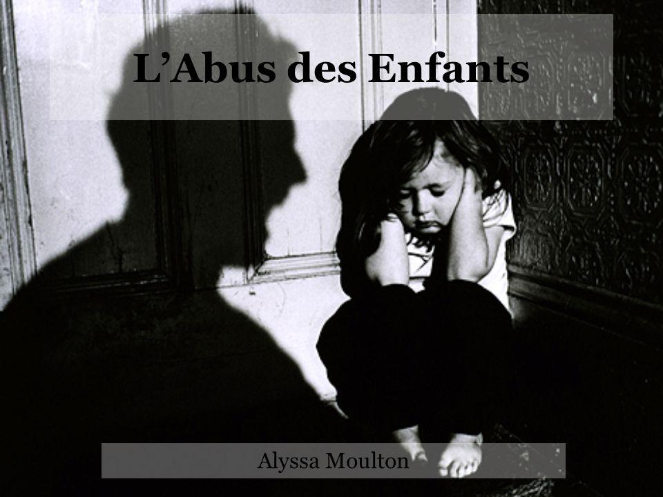 L'Abus des Enfants Alyssa Moulton