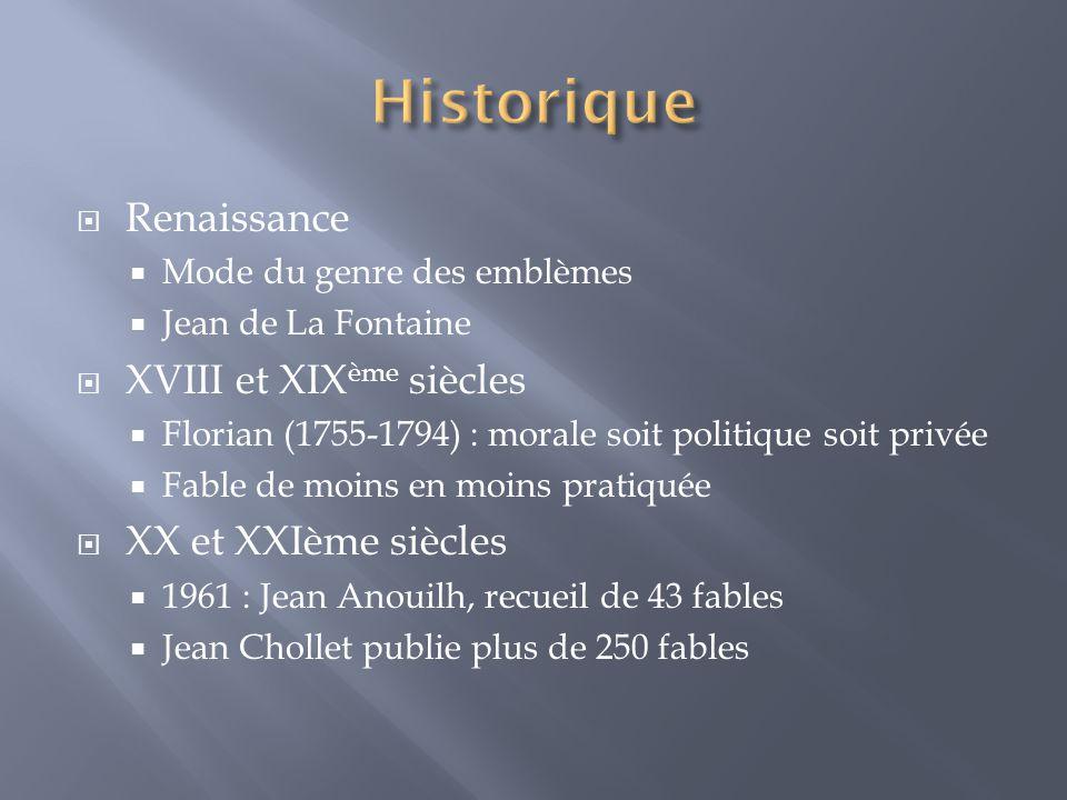 Historique Renaissance XVIII et XIXème siècles XX et XXIème siècles