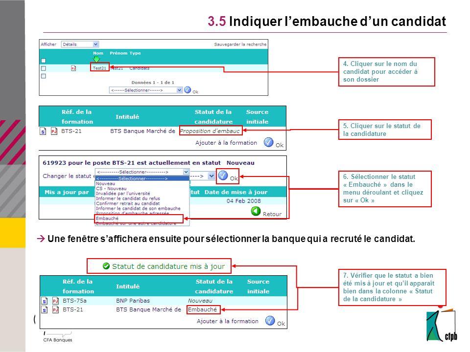 3.5 Indiquer l'embauche d'un candidat