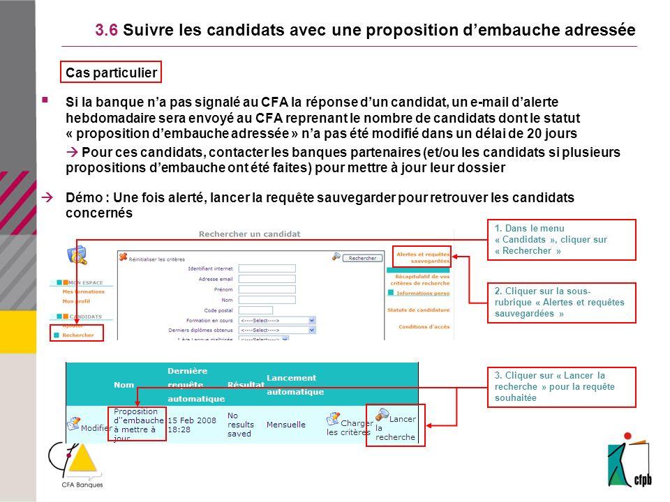 3.6 Suivre les candidats avec une proposition d'embauche adressée