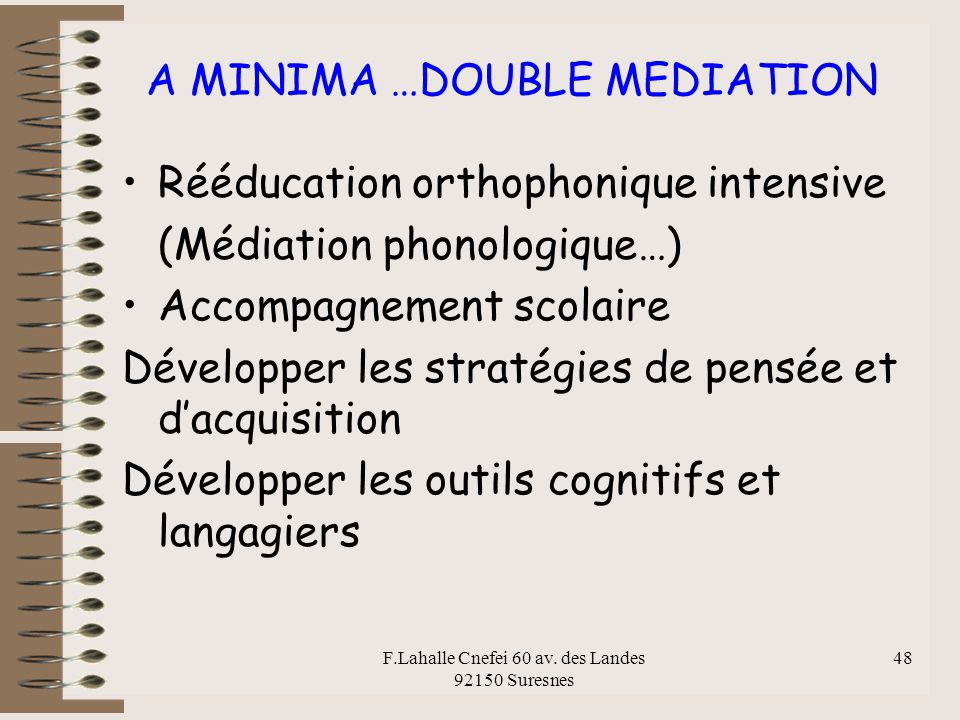 A MINIMA …DOUBLE MEDIATION