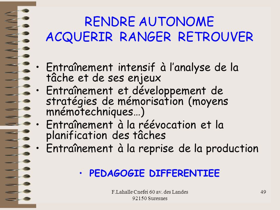RENDRE AUTONOME ACQUERIR RANGER RETROUVER