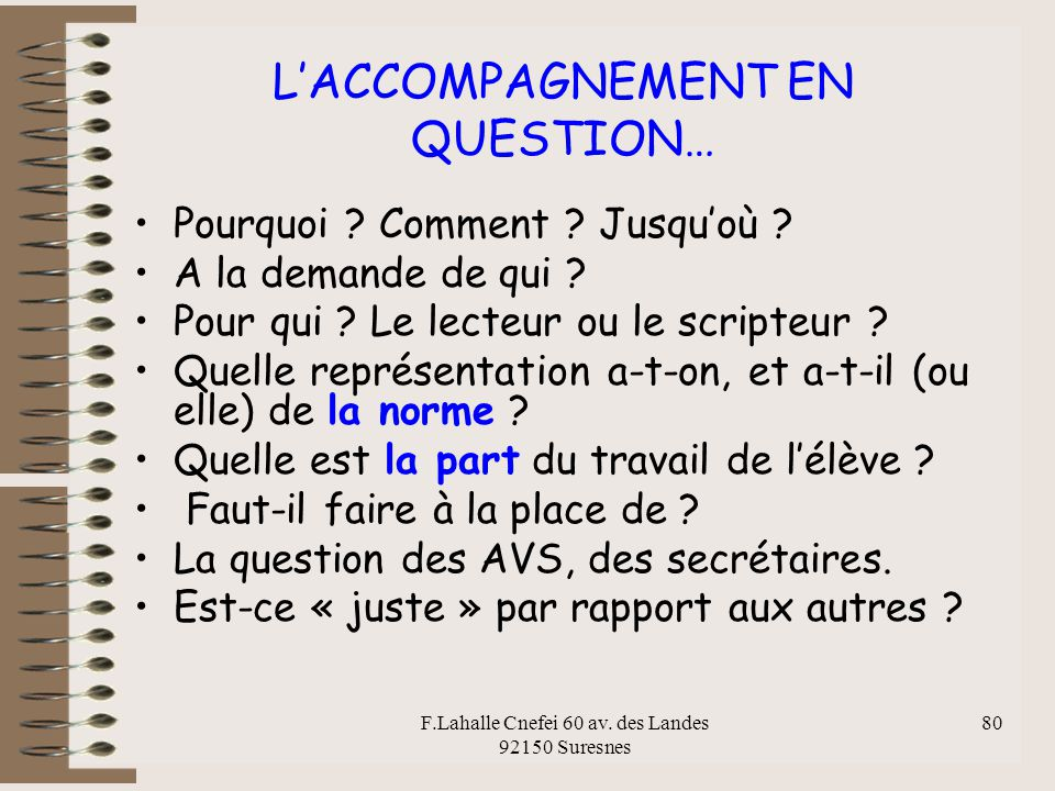 L'ACCOMPAGNEMENT EN QUESTION…
