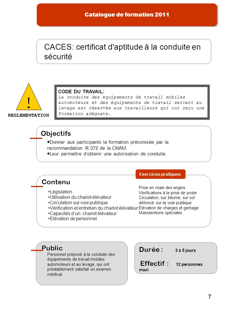 ! CACES: certificat d aptitude à la conduite en sécurité Objectifs