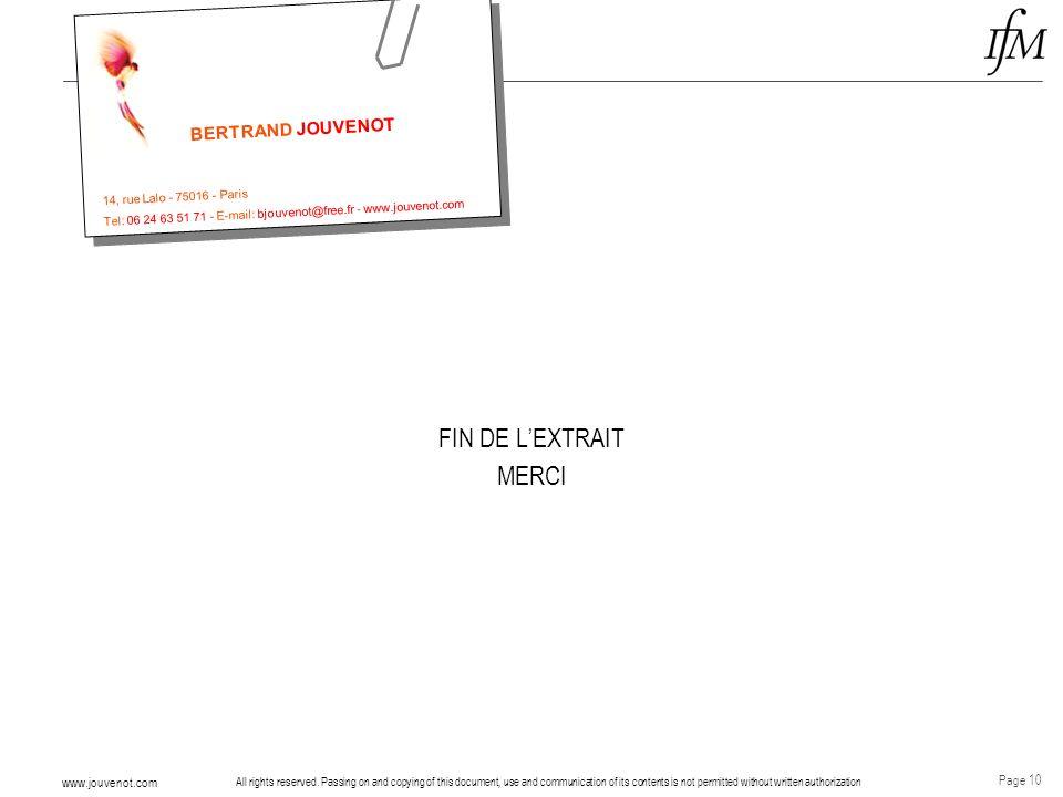 FIN DE L'EXTRAIT MERCI BERTRAND JOUVENOT 14, rue Lalo - 75016 - Paris