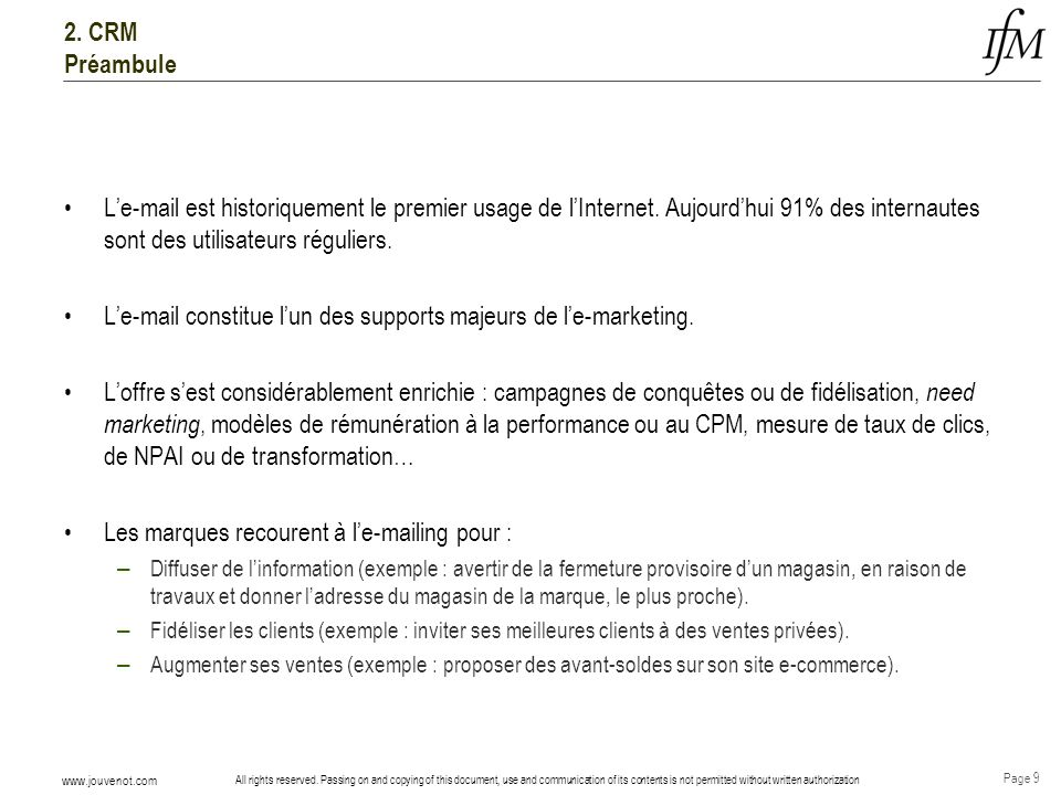 L'e-mail constitue l'un des supports majeurs de l'e-marketing.
