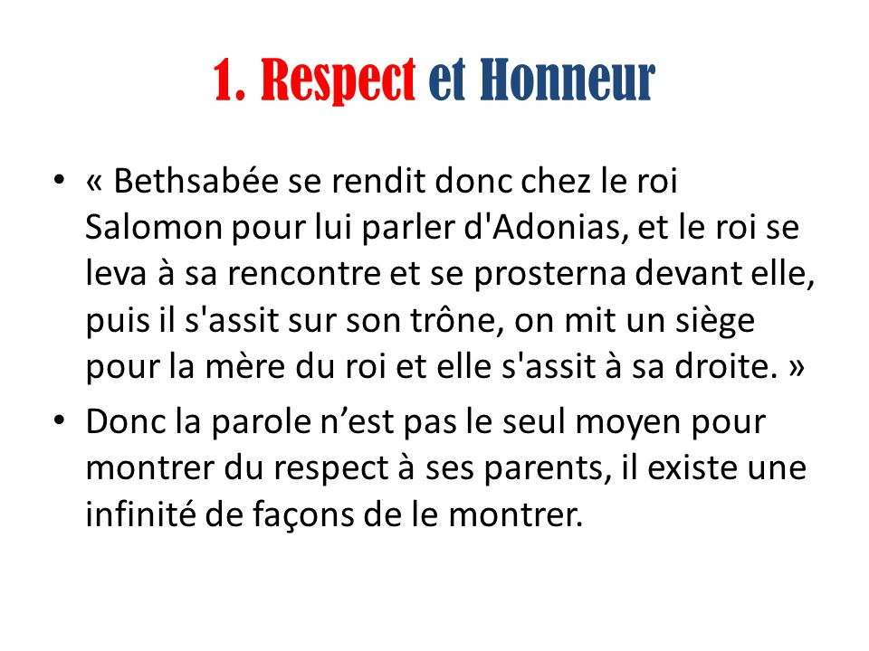 1. Respect et Honneur