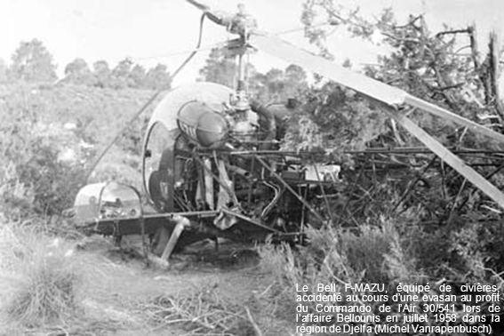 Le Bell F-MAZU, équipé de civières, accidenté au cours d'une evasan au profit du Commando de l'Air 30/541 lors de l'affaire Bellounis en juillet 1958 dans la région de Djelfa (Michel Vanrapenbusch)