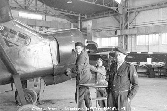 Broussard dans l'atelier avions de la SVR en 1960 (Pierre Tabart)