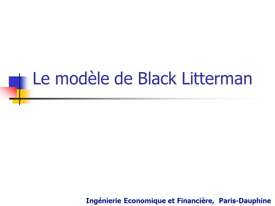 Le modèle de Black Litterman