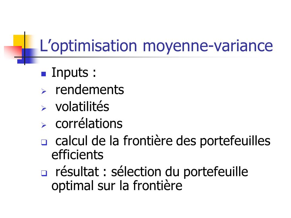 L'optimisation moyenne-variance