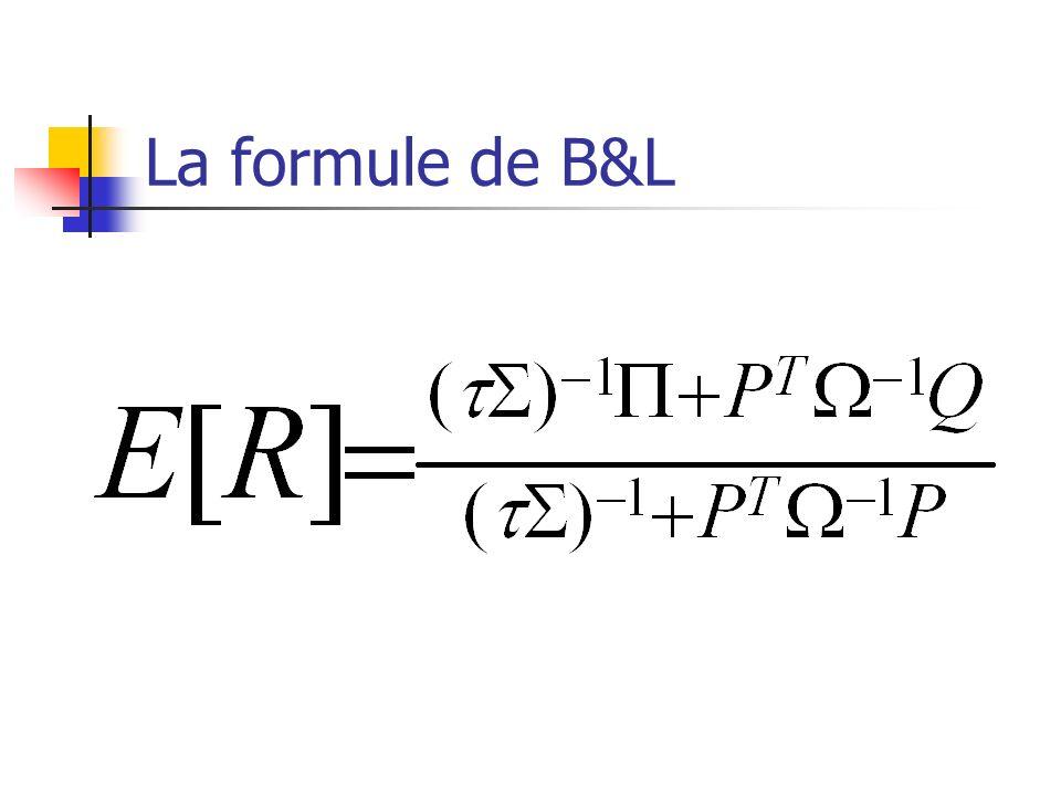 La formule de B&L