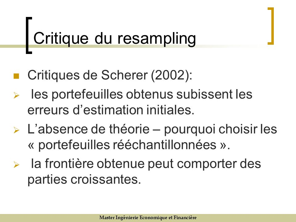 Critique du resampling