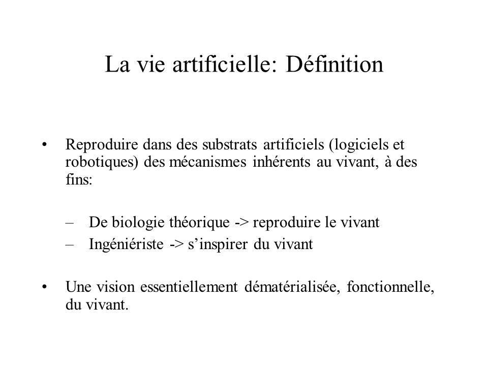 La vie artificielle: Définition
