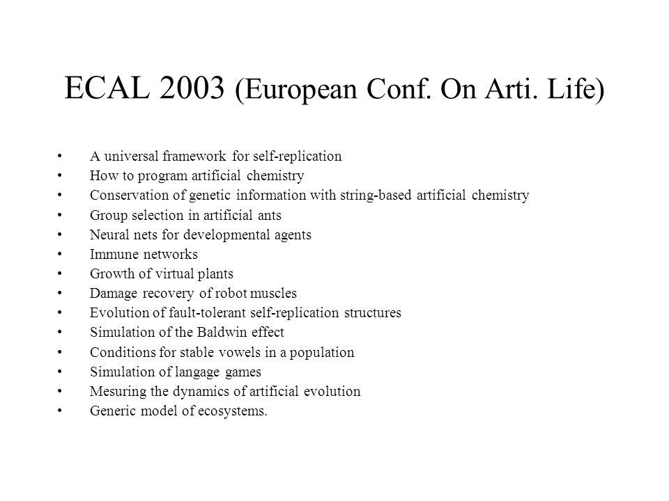 ECAL 2003 (European Conf. On Arti. Life)