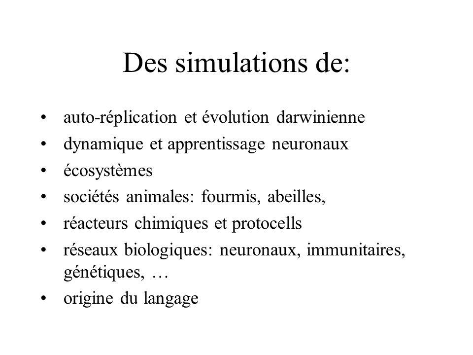 Des simulations de: auto-réplication et évolution darwinienne