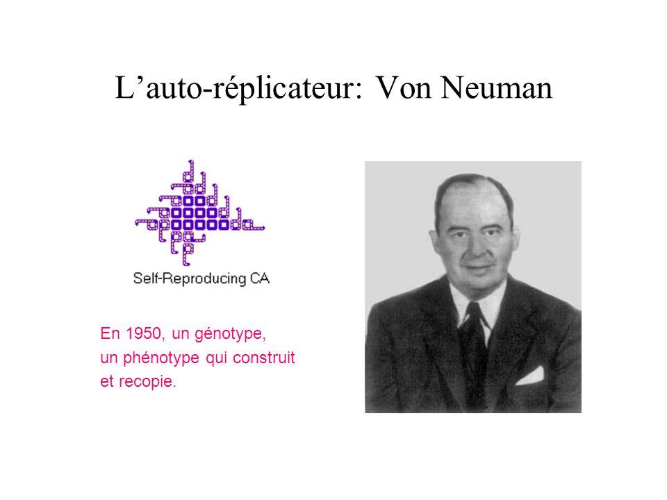 L'auto-réplicateur: Von Neuman