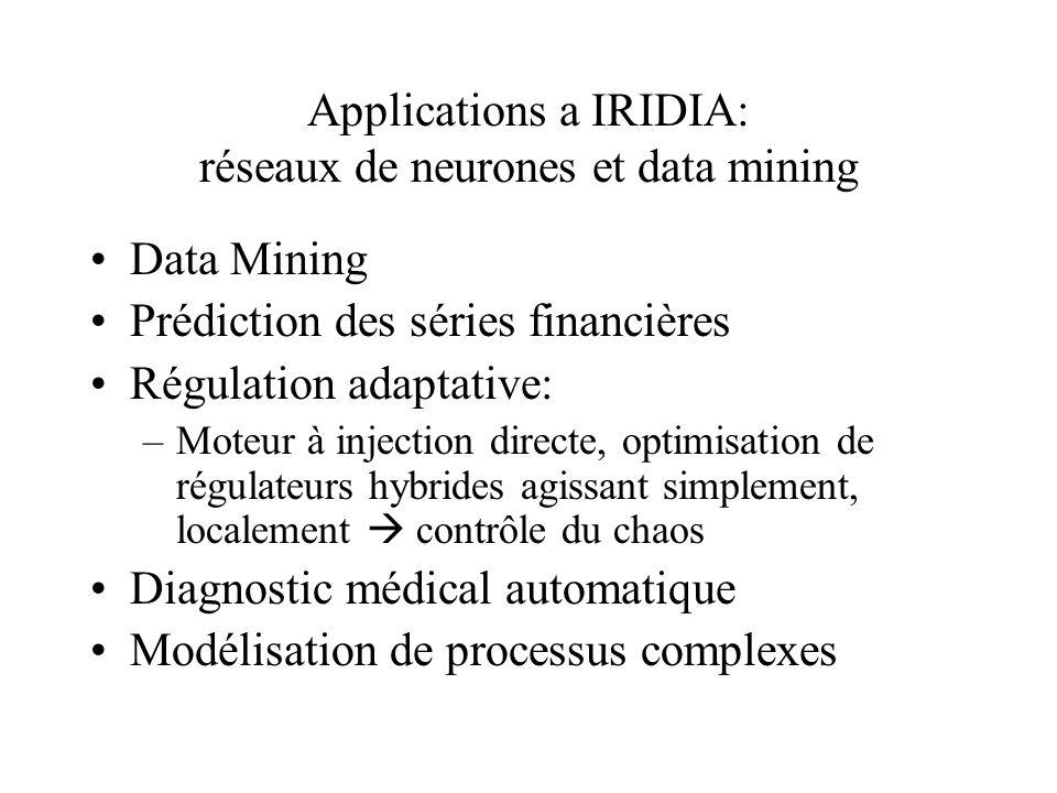 Applications a IRIDIA: réseaux de neurones et data mining