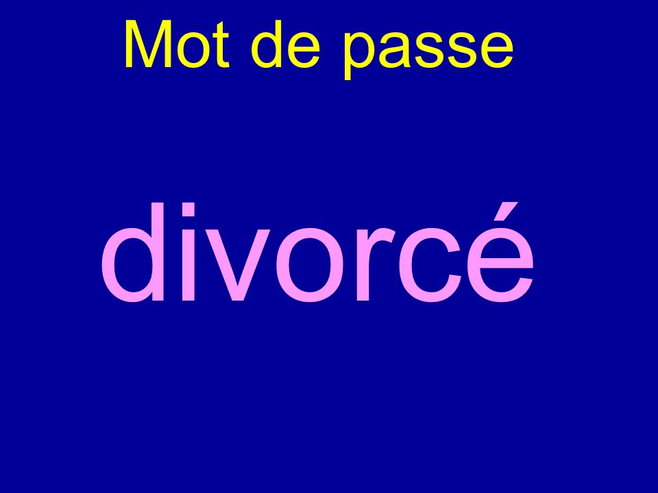Mot de passe divorcé