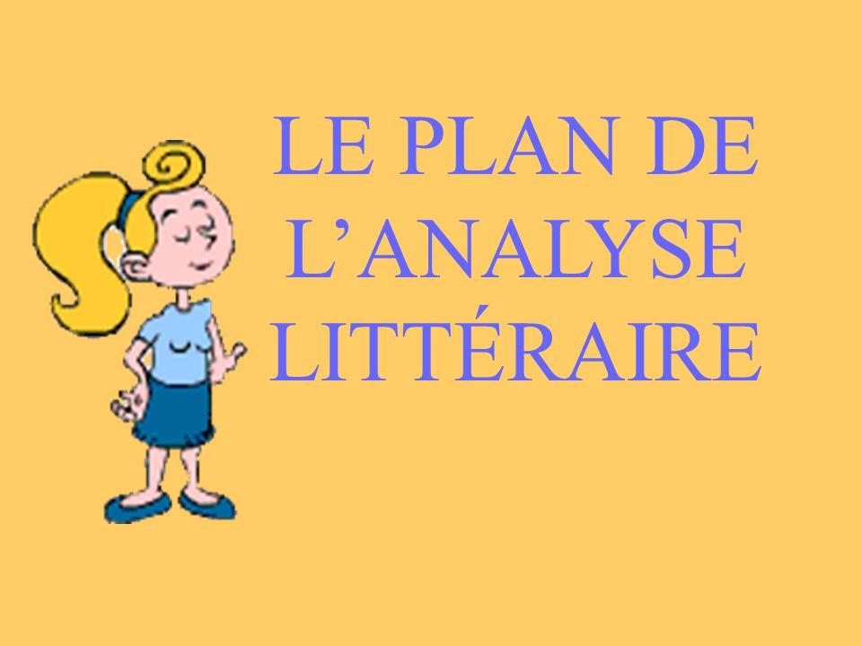 LE PLAN DE L'ANALYSE LITTÉRAIRE